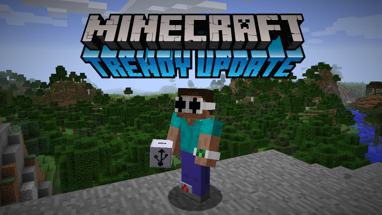 Minecraft-Trendy-Update