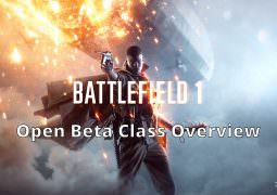 Watch: Battlefield 1 – Open Beta Class Overview